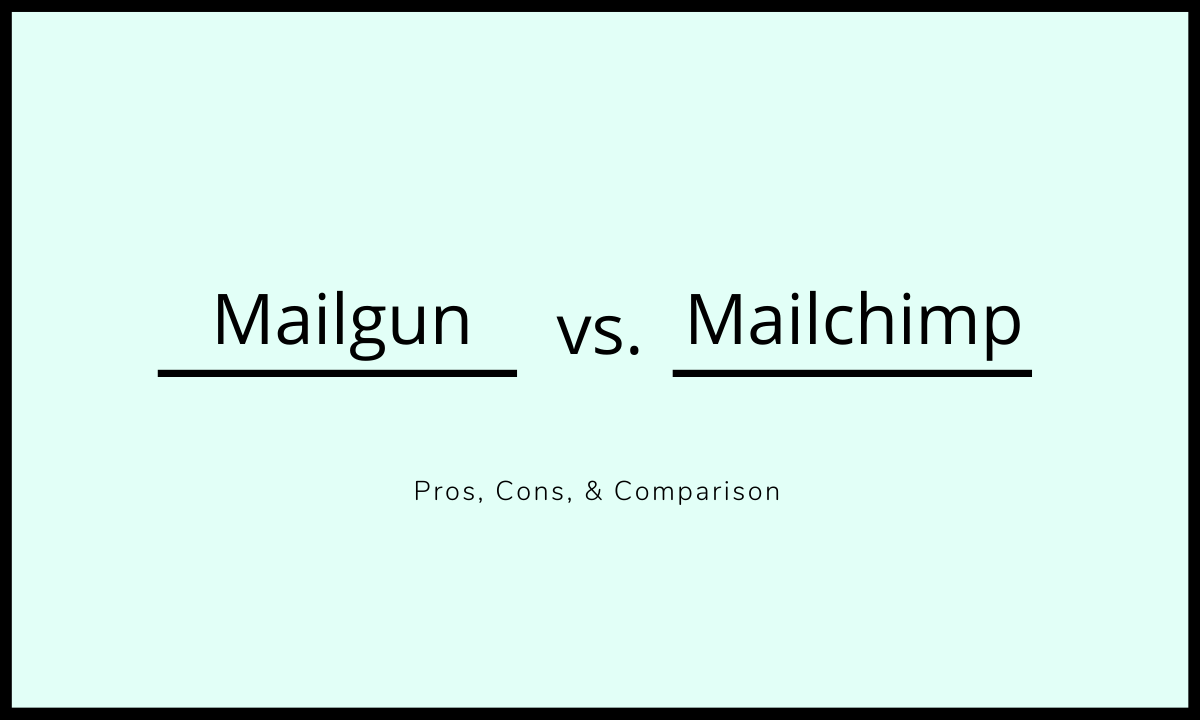 Mailgun vs Mailchimp